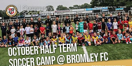 Bromley FC October Soccer Camp 2021 tickets