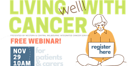 Living Well with Cancer: a webinar for people affected by cancer tickets