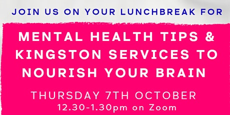 Mental health tips and Kingston services to nourish your brain tickets