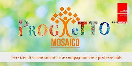 Il servizio Progetto Mosaico biglietti