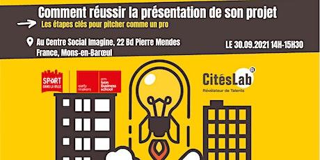 Comment réussir la présentation de son projet - Mons-en-Barœul tickets