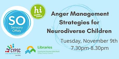Anger Management Strategies for Neurodiverse Children tickets
