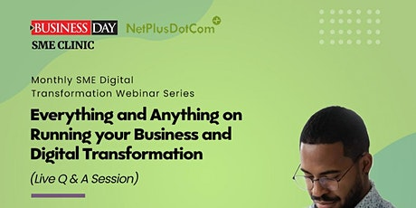 Everything and Anything on Running your Business and Digital Transformation tickets