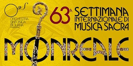 Itinerari Europei 63^ settimana musica sacra Monreale biglietti