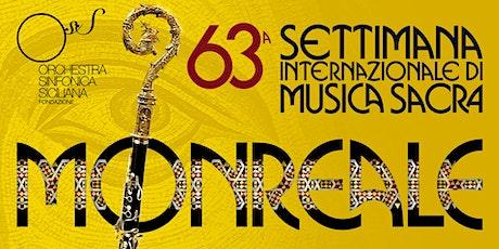 La voce degli angeli 63^ Settimana di Musica Sacra di Monreale biglietti