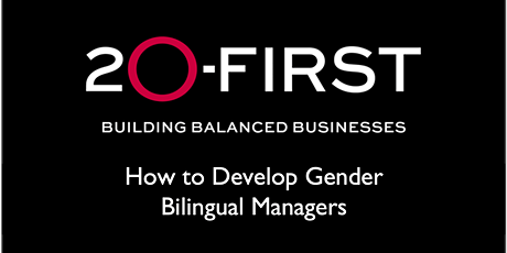 How to Develop Gender Bilingual Managers tickets