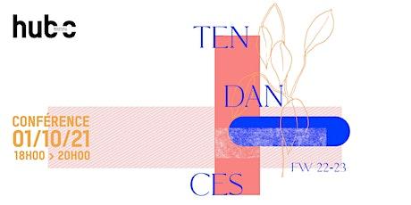 Tendances FW 22-23 billets