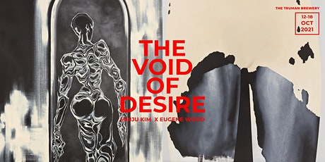 The Void of Desire 2021 tickets