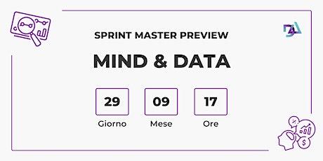 SPRINT MASTER PREVIEW MIND & DATA biglietti