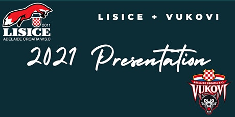 Lisice + Vukovi 2021 Presentation Night tickets