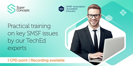 Adviser Webinar: Property in SMSFs - to have and to hold tickets