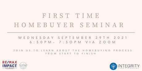 First Time Homebuyer's Seminar : September 2021 tickets