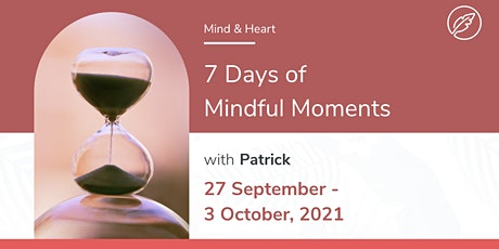 7 Days of Mindful Moments with Patrick | Uloo Team Challenge | Kick-Off tickets
