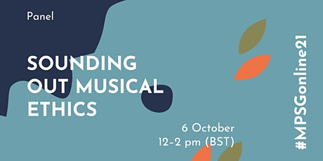 MPSG Online - Sounding out Musical Ethics tickets