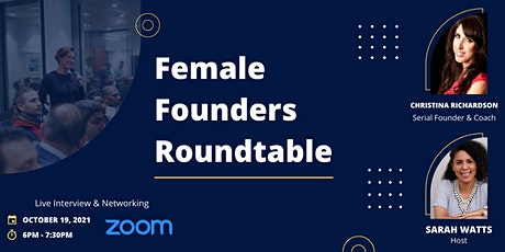 Female Founder's Rountable - Networking with Angel Investors Tickets