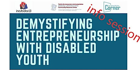 Info Session: Demystifying Entrepreneurship With Disabled Youth (DEWDY) tickets