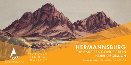 Hermannsburg: The Barossa Connection - Panel Discussion tickets