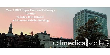 Year 2 MMB Upper Limb and Pathology Tutorial tickets