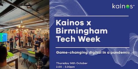 Kainos x Birmingham Tech Week - game-changing digital in a pandemic tickets