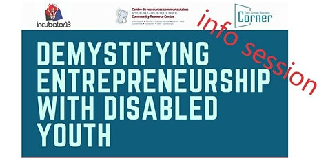 Info Session 2: Demystifying Entrepreneurship With Disabled Youth (DEWDY) tickets