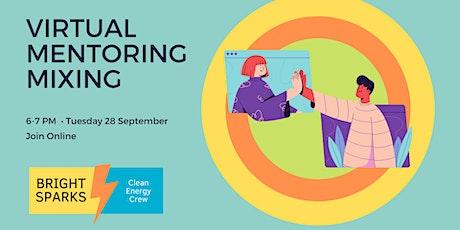 Virtual Mentoring Mixing | Bright Sparks' 2021 Mentoring Program tickets