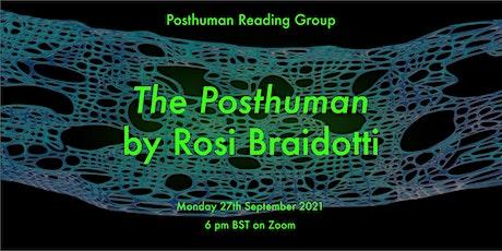 Posthuman Reading Group: The Posthuman by Rosi Braidotti tickets