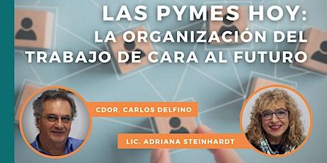 Las PyMEs hoy: la organización del trabajo de cara al futuro |WEBINAR entradas