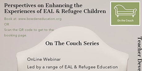 Perspectives on Enhancing the Experiences of EAL & Refugee Children tickets