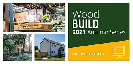 WoodBUILD 2021 Launch (Webinar): Wood & WDQR 2021: Rising to the Challenge tickets