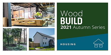 WoodBUILD 2021 (Webinar): Reducing Embodied Carbon - a housing primer tickets