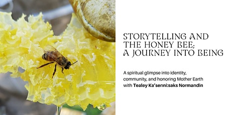 Storytelling and the honey bee; a journey into being billets