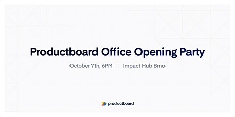 Productboard Office Opening Party in Brno tickets