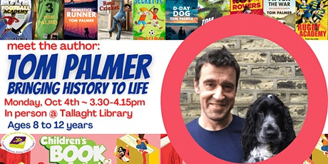 Bringing History to Life with Tom Palmer tickets