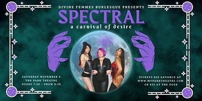 Spectral a Carnival of Desire