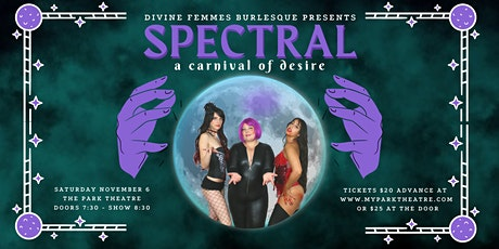 Spectral a Carnival of Desire tickets