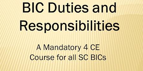 BIC Duties & Resp. Webinar (4 CE ELECT) Wed. Nov. 3, 2021 (1-5) tickets