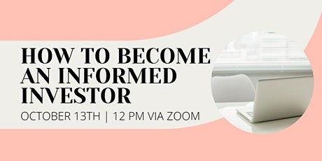 How To Become An Informed Investor tickets