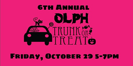 OLPH Trunk-or-Treat 2021 tickets