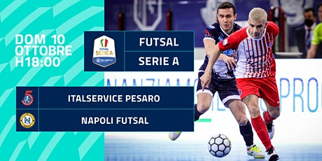 Italservice Pesaro - Napoli Futsal biglietti
