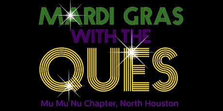 """Mardi Gras with the Ques 2022: We're Back, """"Its Going Down, Part 3!!"""" tickets"""
