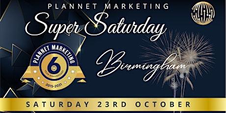 PlanNet Marketing's  6 Year Anniversary Event : Birmingham Super Saturday tickets