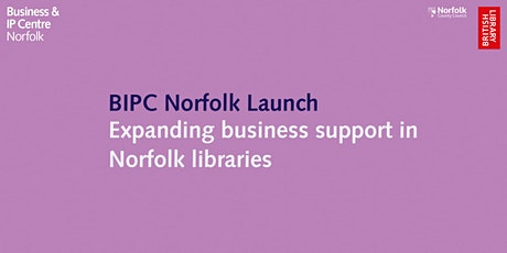 BIPC Norfolk Launch: Expanding business support in Norfolk libraries tickets