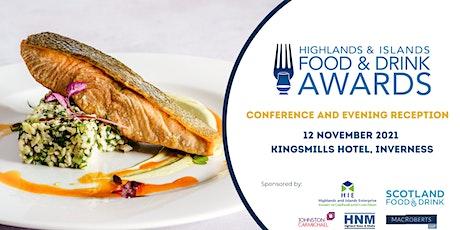 Highlands & Islands Food & Drink Awards Conference & Evening Reception tickets