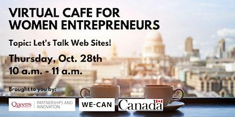 Virtual Cafe for Women Entrepreneurs: Let's Talk Web Sites! tickets