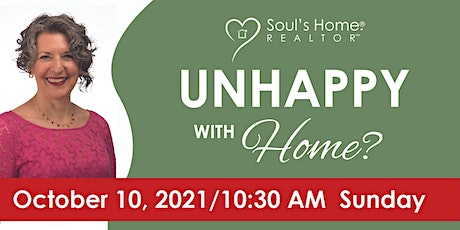 Unhappy with Home?  11 Ways to Have a Home That Feeds Your Soul tickets