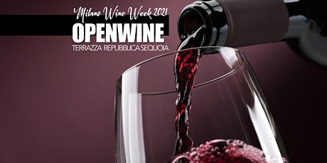Milano Wine Week 2021 – Openwine Terrazza Repubblica biglietti