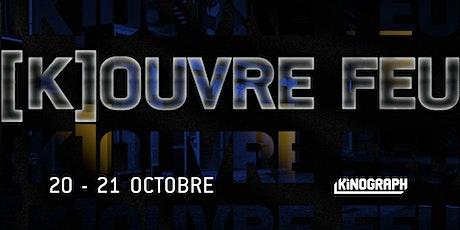 [K]OUVRE-FEU • Micro-festival autour de la nuit - Victoria tickets