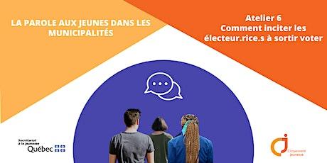 Parole aux jeunes - Atelier 6: Comment inciter les électeur.rice.s à voter billets