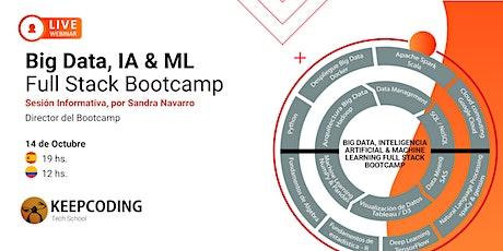 Sesión informativa:  Big Data, IA & ML Full Stack Bootcamp - IX Edición entradas