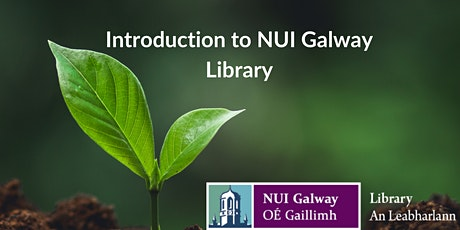 Introduction to NUI Galway Library tickets